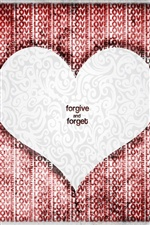 Love Heart Forgive And Forget iPhone wallpaper
